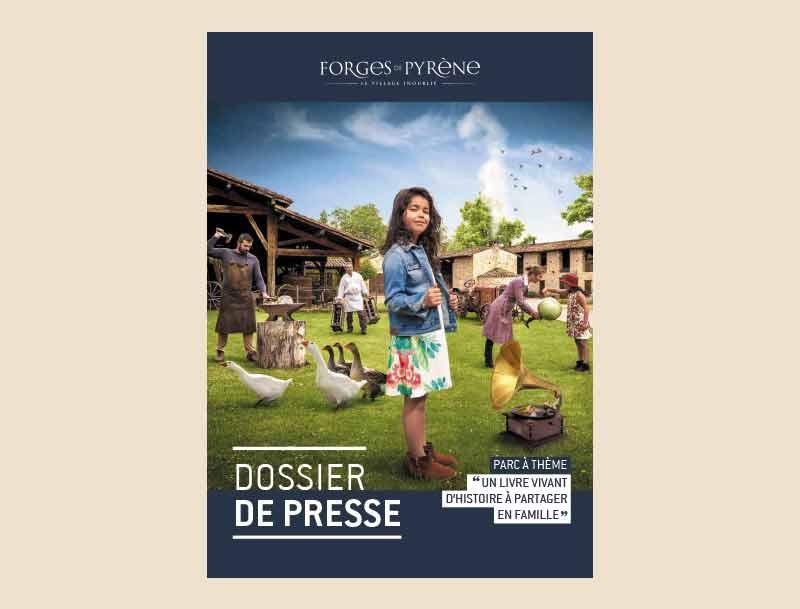 Dossier de presse - Unforgettable village Forges de Pyrène
